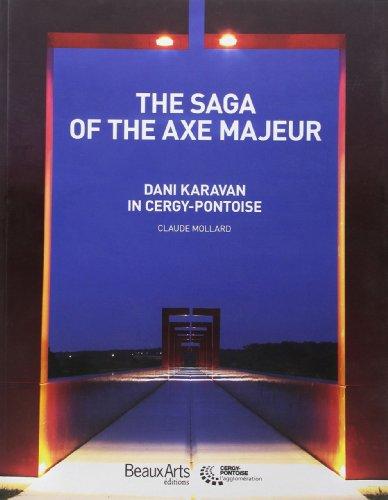 The saga of the axe majeur -: Claude Mollard