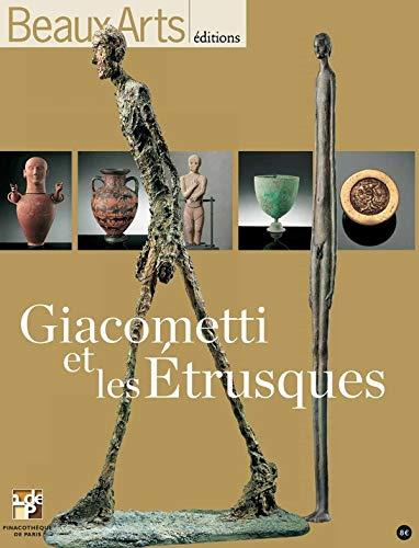 9782842788865: Beaux Arts Magazine, Hors-série : Giacometti et les Etrusques