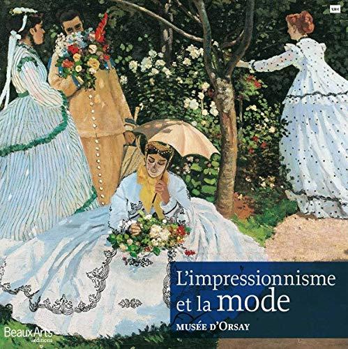 9782842789350: L'impressionnisme et la mode - musee d'Orsay