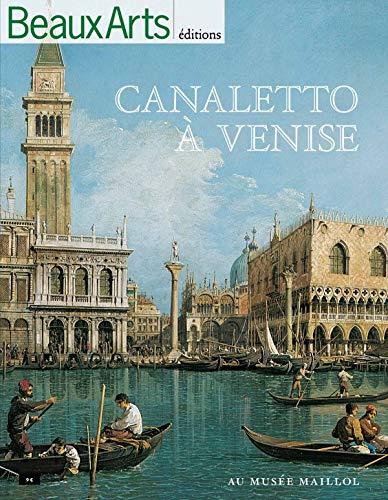9782842789367: Canaletto à Venise : Exposition au Musée Maillol