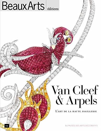 9782842789374: Van Cleef & Arpels, l'art de la haute joaillerie