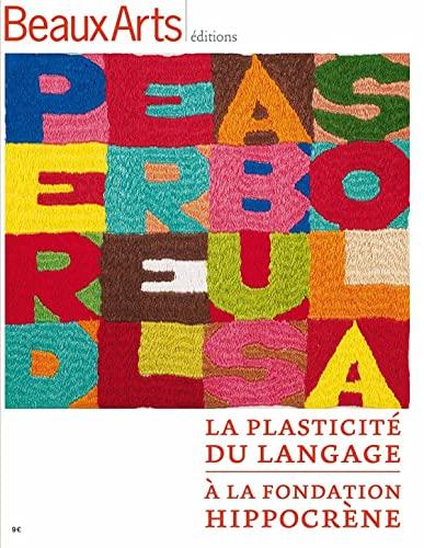 9782842789589: La plasticité du langage à la fondation Hippocrène
