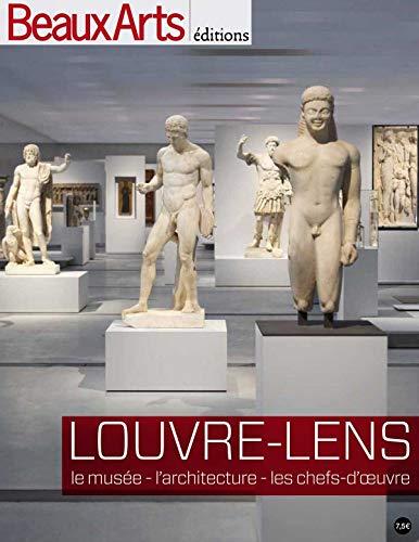Louvre Lens : Le Musée, L'architecture, Les Chefs D'oeuvre