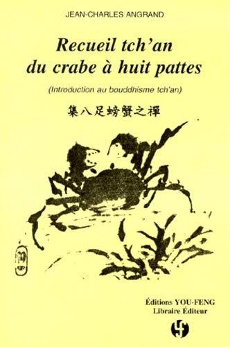 9782842790745: Recueil tch'an du crabe a huit pattes