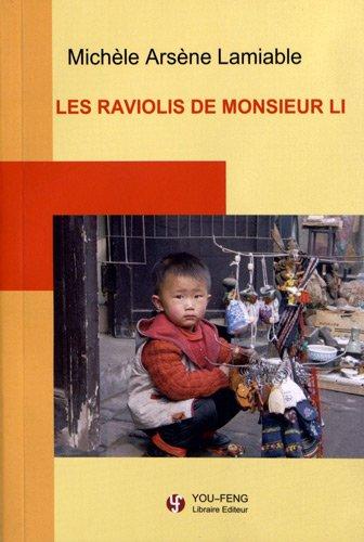 9782842792312: Les raviolis de monsieur Li: Journal d'une étonnée en Chine