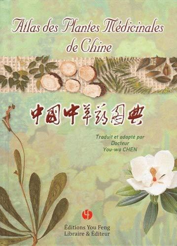9782842794781: Atlas des plantes médicinales de Chine