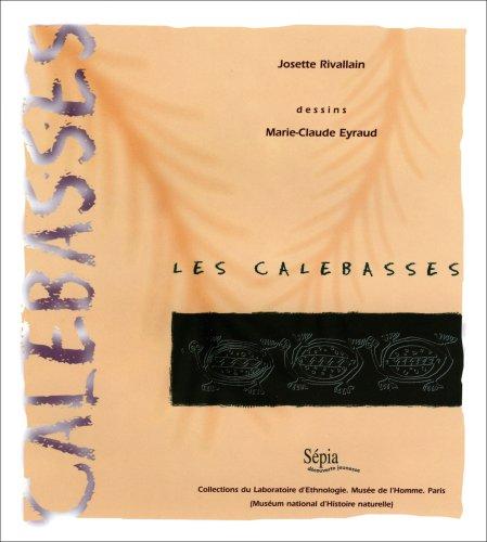 Les calebasses: Rivallain Josette