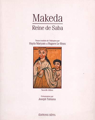 MAKEDA, REINE DE SABA: MARYAM H/LE ROUX