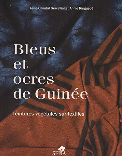 Bleus et ocres de Guinà e (French Edition): Anne-Chantal Gravellini