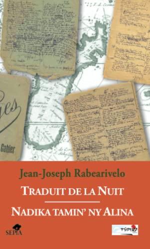 traduit de la nuit: Jean-Joseph Rabearivelo