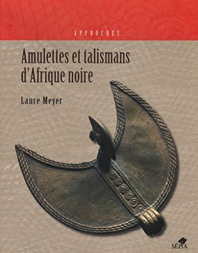 9782842801434: amulettes et talismans d'Afrique noire