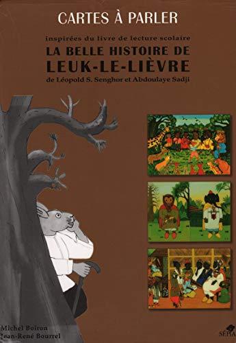 La belle histoire de Leuk le lièvre,: Léopold Sédar Senghor,