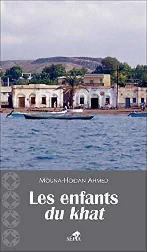 9782842801625: LES ENFANTS DU KHAT (French Edition)