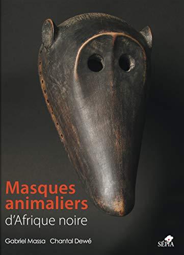 9782842801755: Masques animaliers d'afrique noire