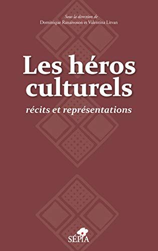 9782842802554: Les héros culturels : Récits et représentations