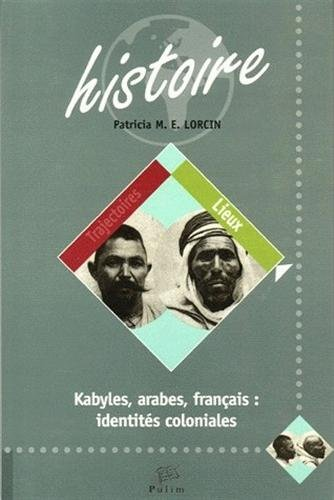9782842873394: Kabyles, arabes, fran�ais : identit�s coloniales