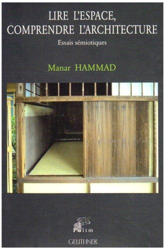 Lire l'espace, comprendre l'architecture: Manar Hammad