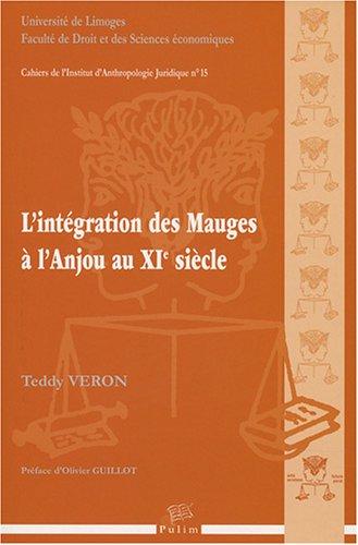 9782842874339: L'int�gration des Mauges � l'Anjou au XIe si�cle
