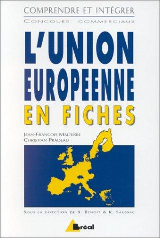 9782842910266: L'Union europ�enne en fiches