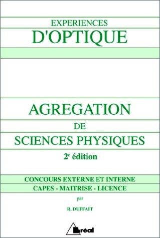 9782842910273: Experiences d'Optique: Agregation de Sciences Physiques, 2nd Edition (French Edition)