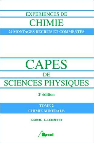 9782842910280: Exp�riences de chimie, CAPES de sciences physiques: � l'usage des candidats aux concours du second degr� : PLP2, CAPES et Agr�gations de sciences physiques externes et internes