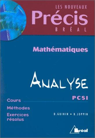 9782842914028: Math�matiques, tome 4 : Analyse, PCSI