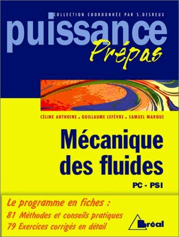 9782842914097: Mécanique des fluides : Classes préparatoires, premier cycle universitaire, PC, PSI