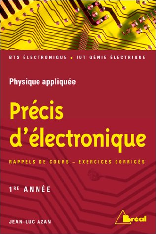 9782842915315: Precis d'électronique 1re annee (French Edition)