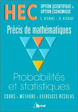 9782842915445: HEC - Options scientifique et Option économique - Précis de mathémathiques : Probabilités et Statistiques