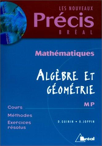 9782842915513: Les nouveaux Pr�cis Br�al : Math�matiques, alg�bre et g�om�trie, MP