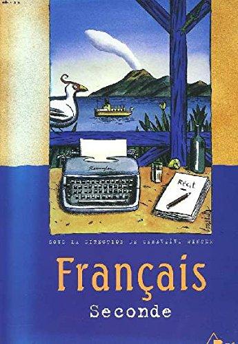 9782842916237: Fran�ais Seconde : Livre du professeur