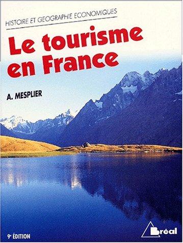 9782842917715: Le tourisme en France