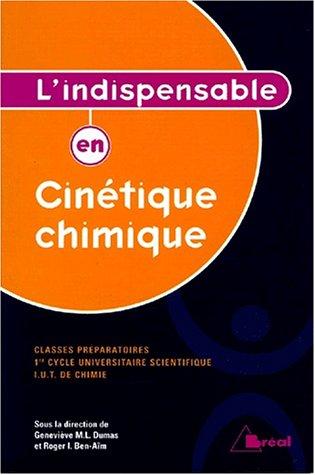 9782842918347: L'indispensable en cinetique chimique