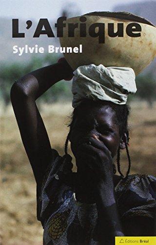L'Afrique : Un continent en réserve de: Sylvie Brunel