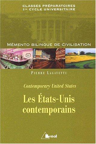 9782842918989: Les Etats-Unis contemporains. : Mémento bilingue de civilisation
