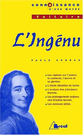 9782842919566: Connaissance d'une oeuvre : L'Ingénu, Voltaire