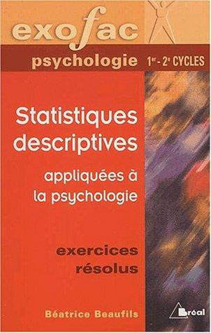9782842919894: Statistiques descriptives appliqu�es � la psychologie. Exercices r�solus