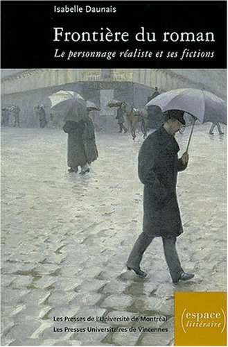 9782842921255: Frontière du roman : Le personnage réaliste et ses fictions