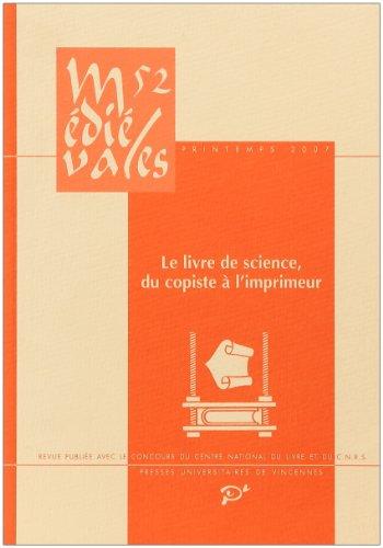 Médiévales n° 52 (2007). Le livre de: Laurence Moulinier-Brogi; Jean-Patrice