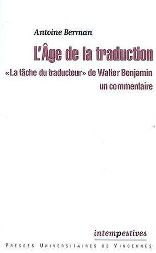"""L'Age de la traduction : """"La tâche: Antoine Berman; Isabelle"""