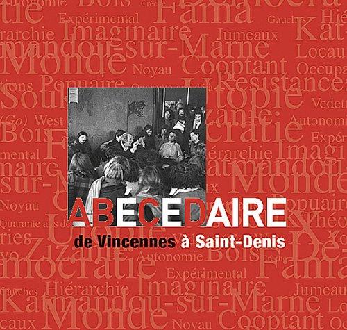 9782842922702: Ab�c�daire de Vincennes � Saint-Denis
