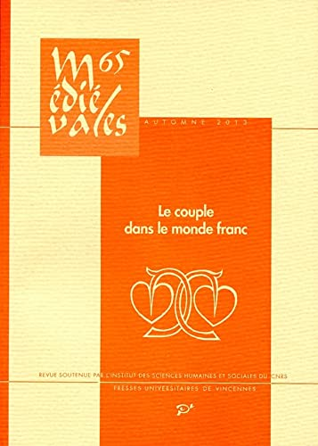 Medievales No 65 Le couple dans le monde franc Ve XIIe siecles: Joye Sylvie