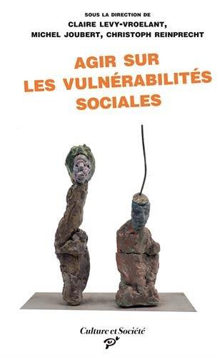 Agir sur les vulnerabilites sociales Les interventions de premie: Joubert Michel