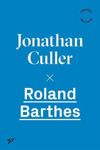 Roland Barthes: Culler Jonathan