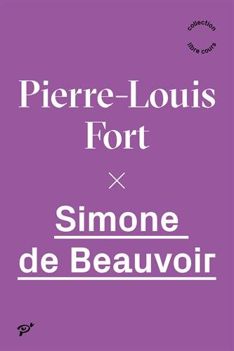 Simone de Beauvoir: Fort Pierre Louis