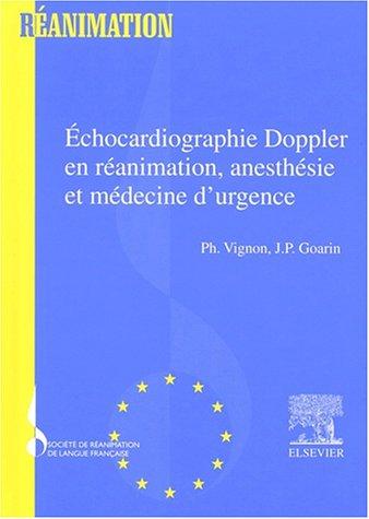 9782842992774: Echocardiographie doppler en réanimation, anesthesie et medecine d'urgence