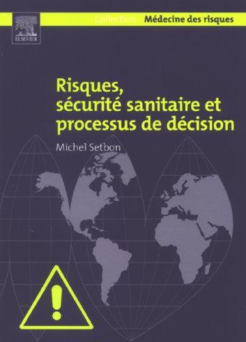 9782842995812: risques, securite sanitaire et processus de decision