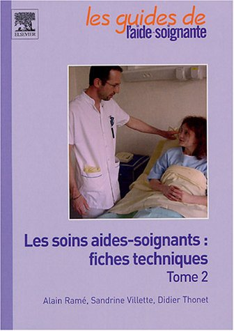 9782842995980: Les soins aides-soignants : fiches techniques (French Edition)