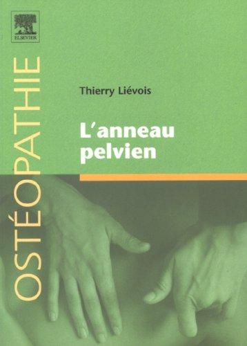 9782842997380: L'anneau pelvien (French Edition)