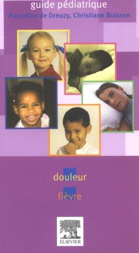 9782842997441: Guide pédiatrique : Douleur fièvre